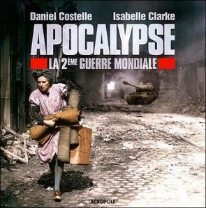 Apocalipsis La Segunda Guerra Mundial 2009